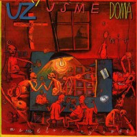 "UZ JSME DOMA ""Nemilovany svet - Unloved World"" 2x10""LP"