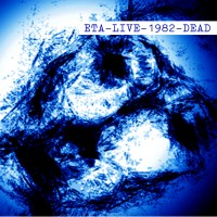 "ETA ""Live -1982- Dead"" LP"