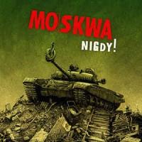 "MOSKWA ""Nigdy"" LP"