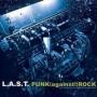 """L.A.S.T. """"Punk (against!) rock""""  CD"""