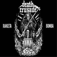 """DEATH CRUSADE  """"Rakieta /// Bomba"""" LP"""
