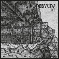 """SUICIDEBYCOP """"Lost"""" LP"""