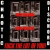 "CHAOTIC DISCHORD ""Fuck Religion, Fuck Politics, Fuck The Lot Of You!"" LP"