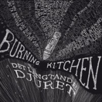 "BURNING KITCHEN ""Det Längtande Djuret"" LP"