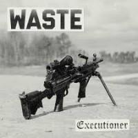 """WASTE """"Executioner"""" 7""""EP (czarny)"""