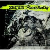 RIVERS RUN DRY / ZERUM  split LP