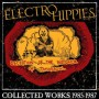 """ELECTRO HIPPIES """"Deception Of The Instigator Of Tomorrow... (Collected Works 1985-1987)"""" CD"""
