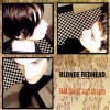 """BLONDE REDHEAD """"Fake Can Be Just as Good"""" CD"""