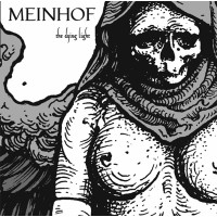 "MEINHOF ""The Dying Light"" splatter limit LP"