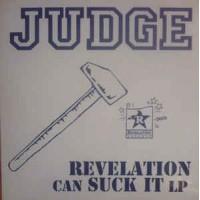 "JUDGE ""Revelation Can Suck It"" LP"