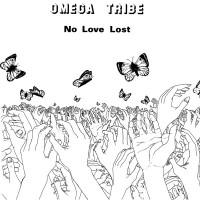 "OMEGA TRIBE ""No Love Lost"" (white vinyl) LP"
