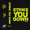 "STRIKE YOU DOWN ""EP2017"" CASS"