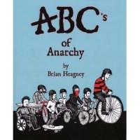 ABC's of Anarchy  [Brian Heagney] – książka