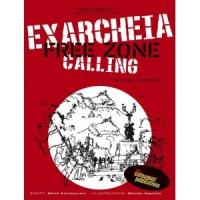 Exarcheia Free Zone Calling [Nikos Koufopoulos, Nikolas Agathos] – komiks