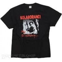 KOLABORANCI - My tu stoimy (L) T-shirt