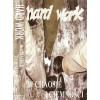 """HARD WORK """"W Chaosie I Ciemności"""" CASS"""
