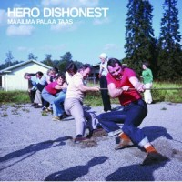 "HERO DISHONEST ""Maailma Palaa Taas"" LP"