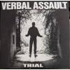 "VERBAL ASSAULT ""Trial"" CD"