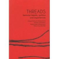 Threads, feminist health, politics & experiences – book
