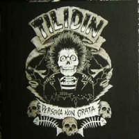 """TILIDIN """"Persona Non Grata"""" LP"""