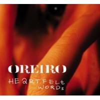 """OREIRO """"Heartfelt words"""" CD"""