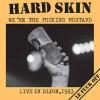 """HARD SKIN """"We're The Fucking Mustard"""" LP"""