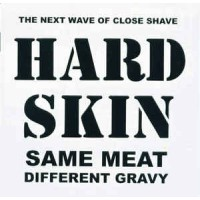 "HARD SKIN ""Same Meat Different Gravy""  LP"