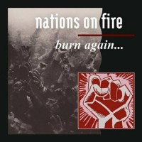 "NATIONS ON FIRE ""Burn Again..."" LP"