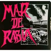 """MAR DE RABIA """"La Destrucción Inminente / La Infección Cultural Perpetua"""" LP"""