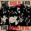 BOLD AND THE BEAUTIFUL, THE / TUNGUSKA LP