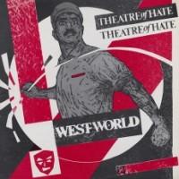 """THEATRE OF HATE """"Westworld"""" LP"""