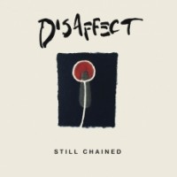 "DISAFFECT ""Still Chained (Discography)"" 2xLP+MP3"