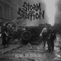 "STORM OF SEDITION ""Howl Of Dynamite"" LP"