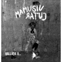 "MAMUSIU RATUJ ""Ballada o..."" LP"