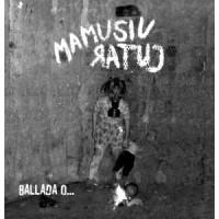 "MAMUSIU RATUJ ""Ballada o..."" 2xCD"