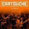 "CARTOUCHE ""A venir"" LP"