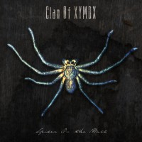 "CLAN OF XYMOX ""Spider On The Wall"" CD"