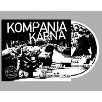 """KOMPANIA KARNA """"Dlaczego tak wiele nienawisci!!??"""" CD"""
