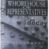 "WHOREHOUSE OF REPRESENTATIVES ""Decay. Discography 1993-1998"" CD"
