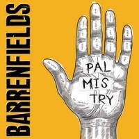 "BARRENFIELDS ""Palmistry"" LP"