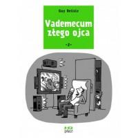 Vademecum złego ojca 2 [Guy Delisle] – komiks