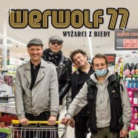 "WERWOLF 77 ""Wyżarci z biedy"" CD"