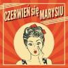 CZERWIEŃ SIĘ MARYSIU  LP