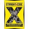 Straight Edge - Historia hardcore'u na trzeźwo [Tony Rettman] – książka
