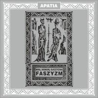 """APATIA """"Bóg, Honor, Ojczyzna - Faszyzm"""" LP"""