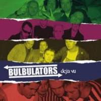"""BULBULATORS """"Deja vu"""" LP"""