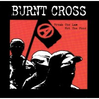 "BURNT CROSS ""Break The Law Not The Poor"" 7""EP"