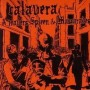 "CALAVERA ""A travers spleen et mascarades"" CD"