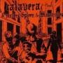 "CALAVERA ""A travers spleen et mascarades"" CD"