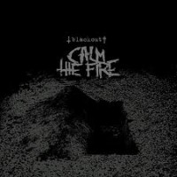 "CALM THE FIRE ""Blackout"" LP"